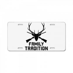 family tradition License Plate | Artistshot