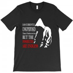 possiblities endless sarcastic cool graphic T-Shirt | Artistshot
