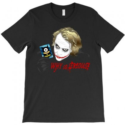 Why So Serious T-shirt Designed By Saidoki