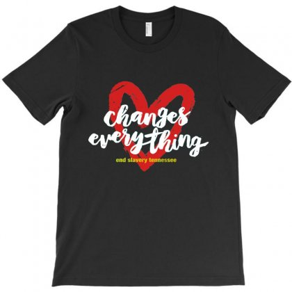 Love Change Everything T-shirt Designed By Bertaria