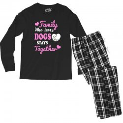 family who loves dogs stays together Men's Long Sleeve Pajama Set | Artistshot