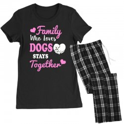 family who loves dogs stays together Women's Pajamas Set | Artistshot