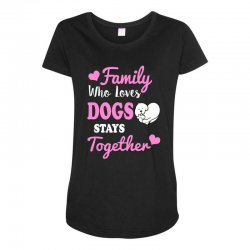 family who loves dogs stays together Maternity Scoop Neck T-shirt | Artistshot