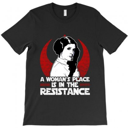 A Woman's Place Is In The Resistance T-shirt Designed By Vanode Art
