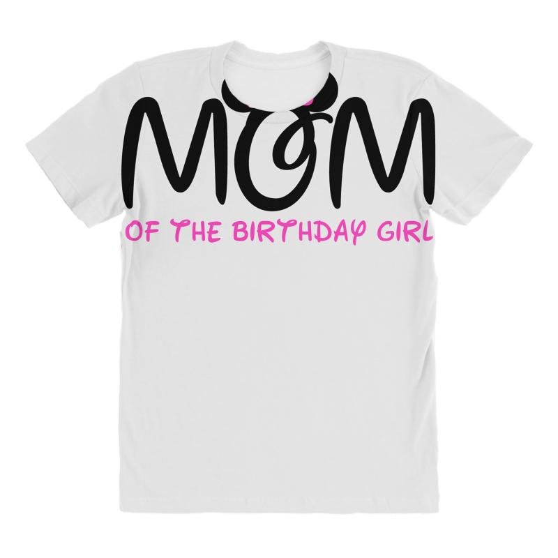 Mom Of The Birthday Girl All Over Womens T Shirt
