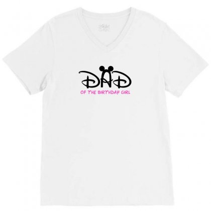 Dad Of The Birthday Girl V-neck Tee Designed By Sabriacar