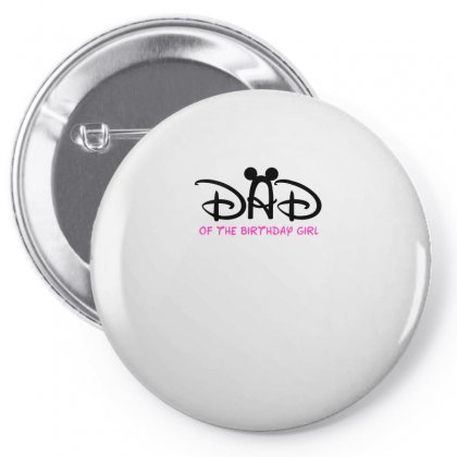 Dad Of The Birthday Girl Pin-back Button Designed By Sabriacar