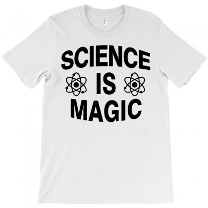 Science Is Magic T-shirt Designed By Hot Design