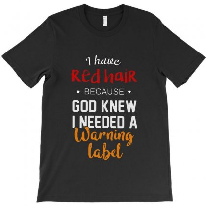 Red Hair  Warning Label T-shirt Designed By Vanode Art