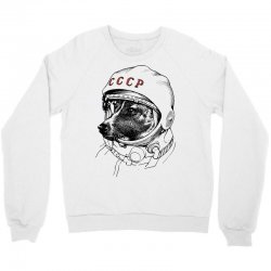 CCCP - Laika the Space Dogs Crewneck Sweatshirt | Artistshot