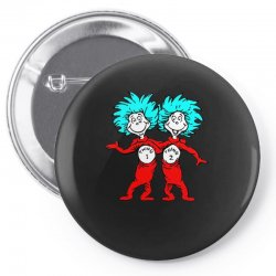 Thing and Dr Seuss Pin-back button | Artistshot