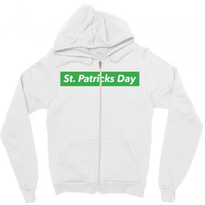 St Patricks Day Hypebeast Zipper Hoodie Designed By Sengul