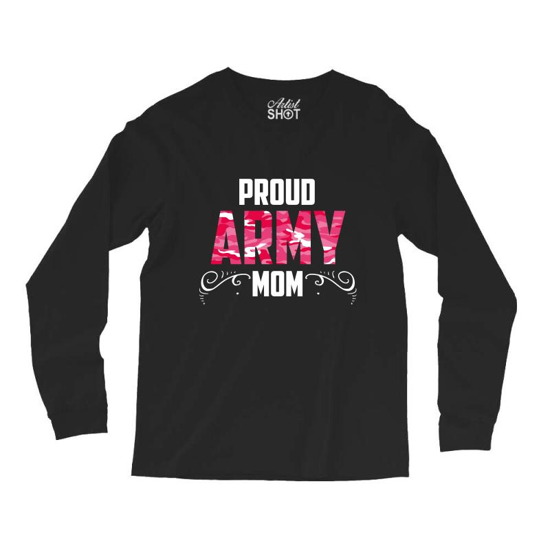 17eda41a Custom Army Mom Long Sleeve Shirts By Wizarts - Artistshot