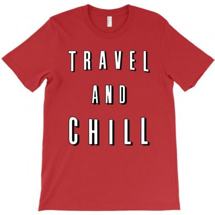 Travel And Chill T-shirt Designed By Toweroflandrose