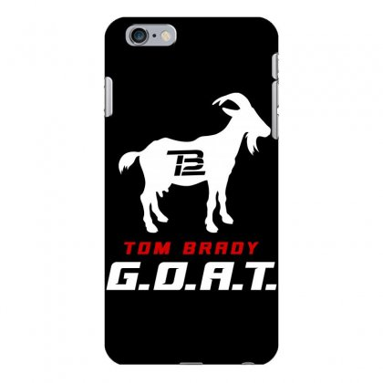 Tom Brady Goat Iphone 6 Plus/6s Plus Case Designed By Toweroflandrose