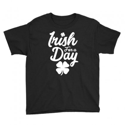 Irish For A Day Youth Tee Designed By Cidolopez