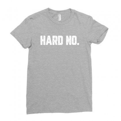 Hard No For Dark Ladies Fitted T-shirt Designed By Zeynepu