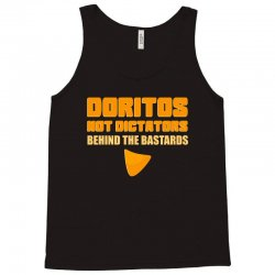 doritos not dictators Tank Top | Artistshot
