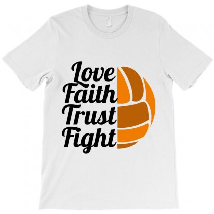 Love Faith Trust Fight T-shirt Designed By Wizarts