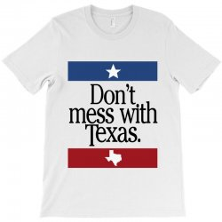 don't mess with texas for light T-Shirt | Artistshot