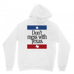 don't mess with texas for light Unisex Hoodie | Artistshot