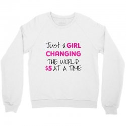 b4799452 Custom Just A Girl Changing The World $5 At A Time T-shirt By Party ...