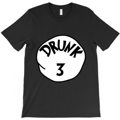 Drunk 3  St Patrick Day - Funny Friends T-shirt Drunk 3 T-shirt Designed By Party