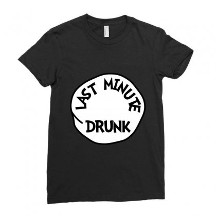 Last Minute Drunk St Patrick Day - Funny Friends T-shirt Drunk Ladies Fitted T-shirt Designed By Party