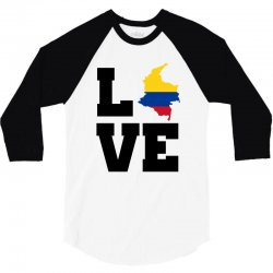 love Colombia map flag 3/4 Sleeve Shirt | Artistshot