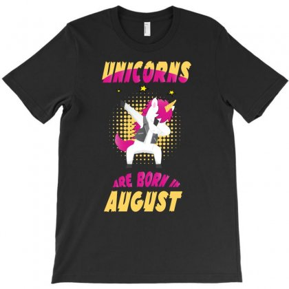 Unicorns Are Born In August T-shirt Designed By Omer Acar