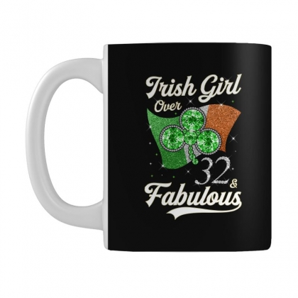 Irish Girl Over 32 And Fabulous With Ireland Flag Mug Designed By Artees Artwork