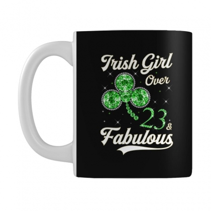 Irish Girl Over 23 And Fabulous With Shamrock Mug Designed By Artees Artwork