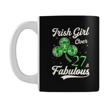 Irish Girl Over 27 And Fabulous With Shamrock Mug Designed By Artees Artwork