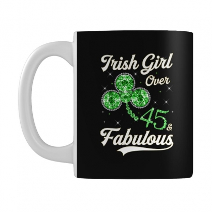 Irish Girl Over 45 And Fabulous With Shamrock Mug Designed By Artees Artwork