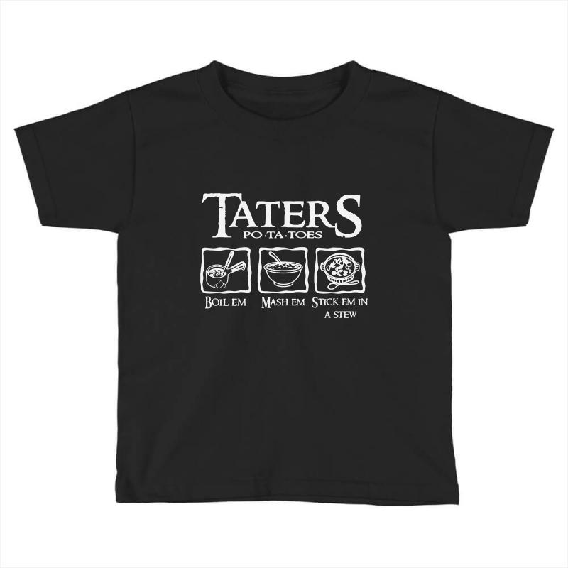 The Lord Of The Rings Taters Potatoes Recipe Toddler T-shirt | Artistshot