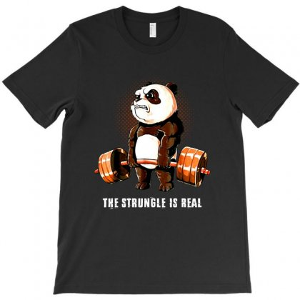 The Struggle Is Real T-shirt Designed By Vanode Art