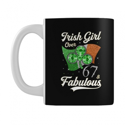 Irish Girl Over 67 And Fabulous With Ireland Flag Mug Designed By Artees Artwork