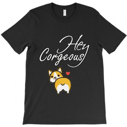 Hey Corgeous T-shirt Designed By Vanode Art