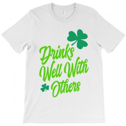Drinks Well With Others T-shirt Designed By Ale C. Lopez