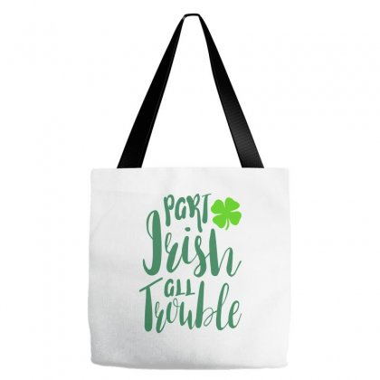 Part Irish All Trouble Tote Bags Designed By Ale C. Lopez
