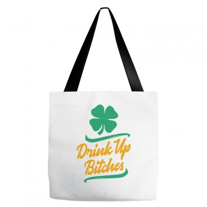 Drink Up Bitches Tote Bags Designed By Ale C. Lopez