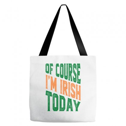 Of Course I'm Irish Tote Bags Designed By Ale C. Lopez