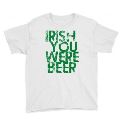Irish You Were Beer Youth Tee Designed By Ale C. Lopez