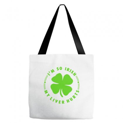 I'm So Irish - My Liver Hurts Tote Bags Designed By Ale C. Lopez