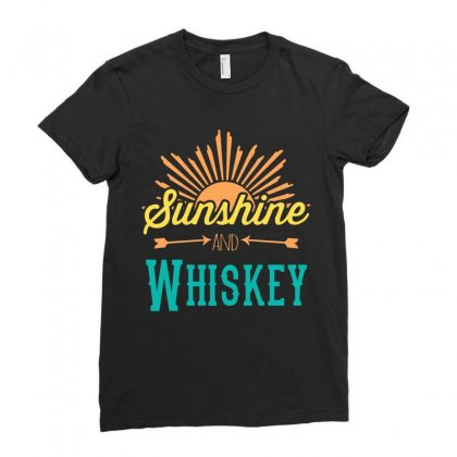 Sunshine And Whiskey Ladies Fitted T-shirt Designed By Gooseiant