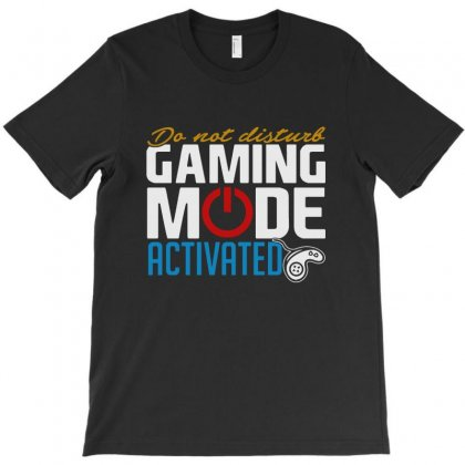 Gaming Mode Activated T-shirt Designed By Vanode Art