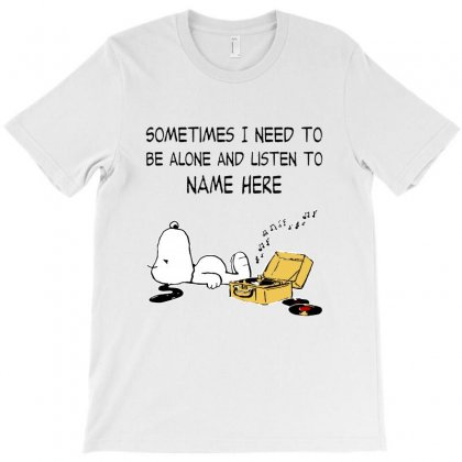 Sometimes I Need To Be Alone And Listen T-shirt Designed By Vanode Art
