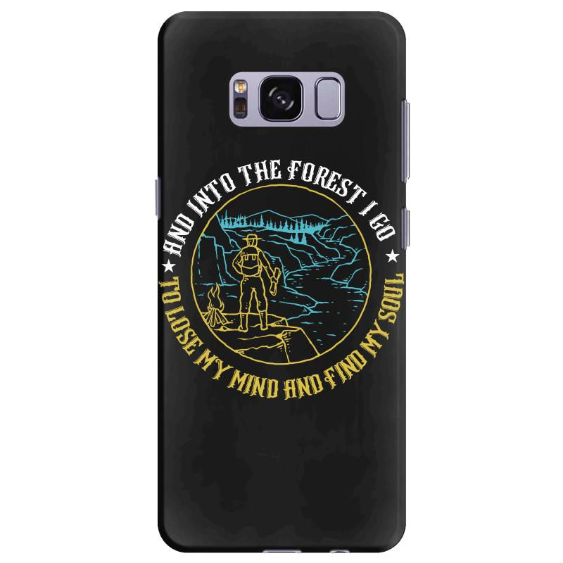 And Into The Forest I Go To Lose My Mind And Find My Soul Samsung Galaxy S8  Plus Case  By Artistshot