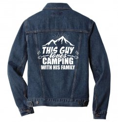 This Guy Loves Camping With His Family Men Denim Jacket | Artistshot