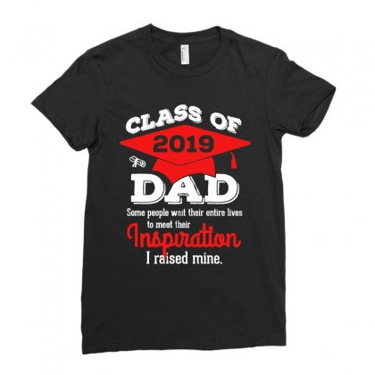 Class Of 2019 Dad I Raised Mine Graduated Ladies Fitted T-shirt Designed By Vanode Art